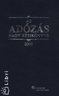 Dr. Szakács Imre - Az adózás nagy kézikönyve 2008.