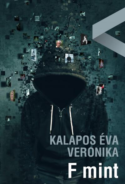 Kalapos Éva Veronika - F mint