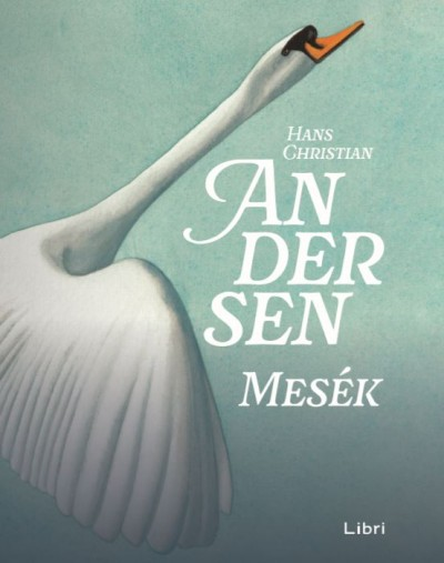 Hans Christian Andersen - Mesék