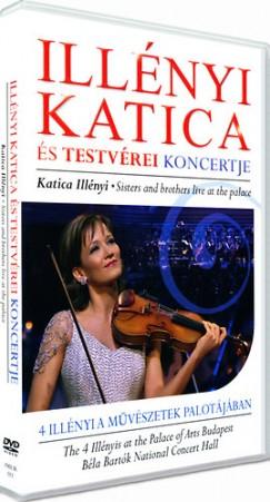 - Illényi Katica és testvérei koncertje - DVD