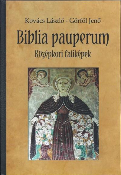 Görföl Jenő - Kovács László - Biblia pauperum