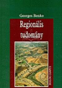 Georges Benko - Regionális tudomány