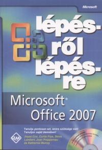 Joyce Cox - Curtis Frye - Steve Lambert - Katherine Murray - Joan Preppernau - Microsoft Office 2007 lépésről lépésre