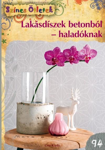 Marion Dawidowski - Lakásdíszek betonból - haladóknak