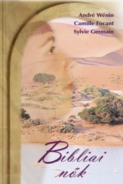 Camille Focant - Sylvie Germain - André Wénin - Bibliai nők