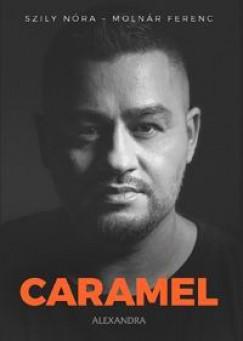 """Molnár Ferenc """"Caramel"""" - Szily Nóra - Caramel"""