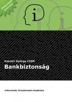 Vasvári György - Bankbiztonság