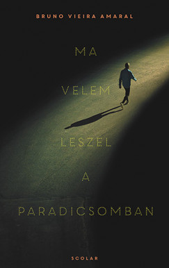 Bruno Vieira Amaral - Ma velem leszel a paradicsomban