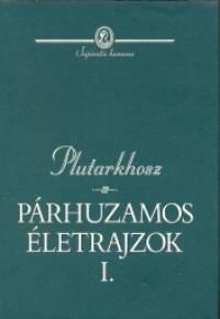 Plutarkhosz - Párhuzamos életrajzok I-II.