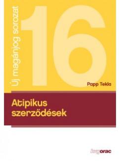 Papp Tekla - Atipikus szerződések