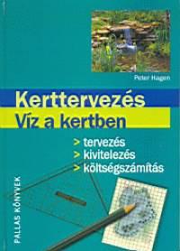 Peter Hagen - Kerttervezés - Víz a kertben