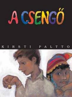 Kirsti Paltto - A csengő