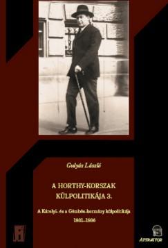 Gulyás László - A Horthy-korszak külpolitikája 3.
