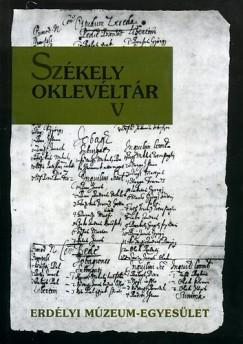 Demény Lajos  (Szerk.) - Székely oklevéltár V.
