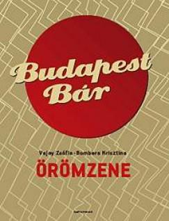 Bombera Krisztina - Vajay Zsófia - Budapest Bár - Örömzene