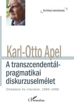 Karl-Otto Apel - A transzcendentálpragmatikai diskurzuselmélet
