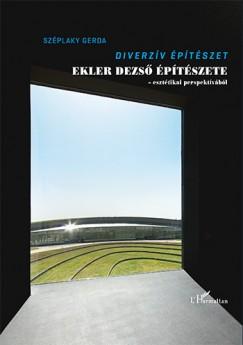 Széplaky Gerda - Diverzív építészet