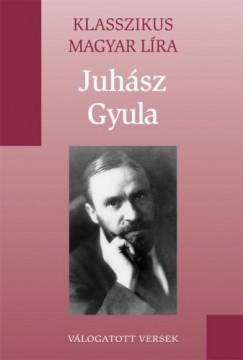 Juhász Gyula - Juhász Gyula versei