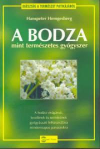 Hanspeter Hemgesberg - A bodza mint természetes gyógyszer