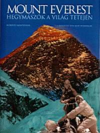 Roberto Mantovani - Mount Everest - Hegymászók a világ tetején