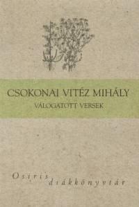 Csokonai Vitéz Mihály - Ferencz Győző  (Vál.) - Csokonai Vitéz Mihály válogatott versek