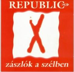 Republic - Zászlók a szélben - CD