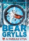 Bear Grylls - A farkas �tja