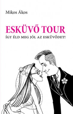 Mikos Ákos - Esküvő Tour