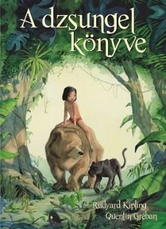 Quentin Gréban - Rudyard Kipling - A dzsungel könyve
