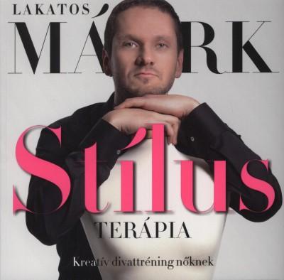 Lakatos Márk - Stílusterápia