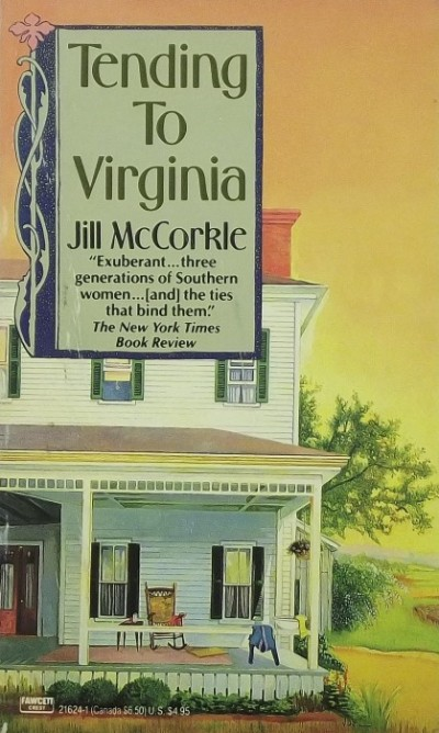 Jill Mccorkle - Tending to Virginia