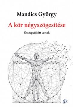 Mandics György - A kör négyszögesítése