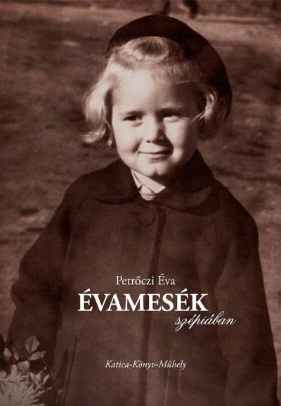 Petrőczi Éva - Évamesék szépiában