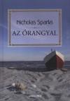 Nicholas Sparks - Az �rangyal