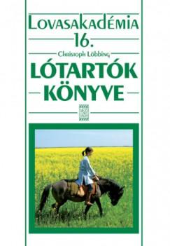Christoph Löbbing - Lótartók könyve - Lovasakadémia 16.