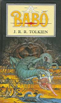 J. R. R. Tolkien - A Babó