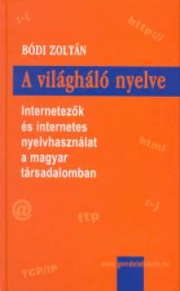 Bódi Zoltán - A világháló nyelve