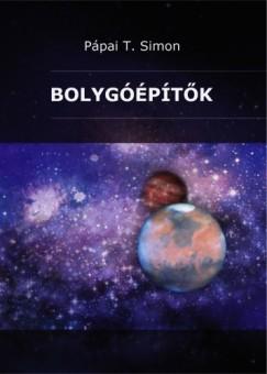 Simon Pápai T. - Bolygóépítők