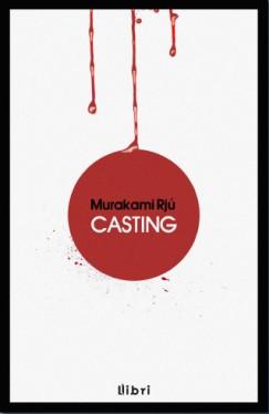 Rjú Murakami - Casting