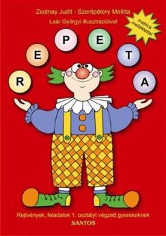 Szentpétery Melitta - Zsolnay Judit - Repeta - Rejtvények, feladatok 1. osztályt végzett gyerekeknek