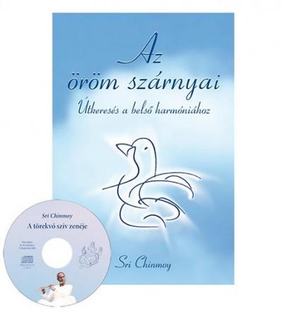 Sri Chinmoy - Az öröm szárnyai + CD