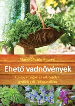 Marie-Claude Paume - Ehető vadnövények - (limitált kiadás)