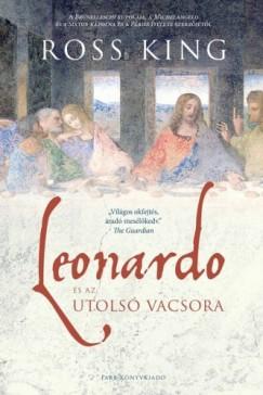 King Ross - Leonardo és az utolsó vacsora