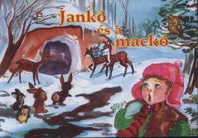 Juhász Magda - Jankó és a mackó