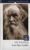 Lev Nikolajevics Tolsztoj - Ivan Iljics hal�la