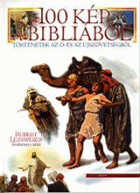 Kisbán Gyula  (Szerk.) - 100 kép a Bibliából