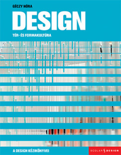 Géczy Nóra - Design - Tér- és formakultúra