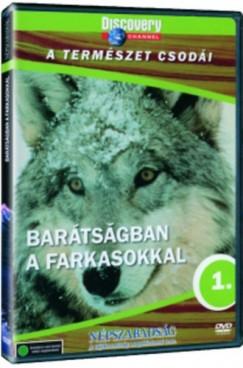- A természet csodái 01. - Barátságban a farkasokkal - DVD