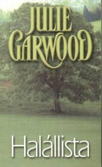 Julie Garwood - Halállista