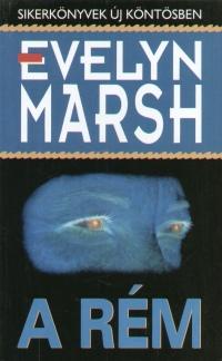 Evelyn Marsh - A rém